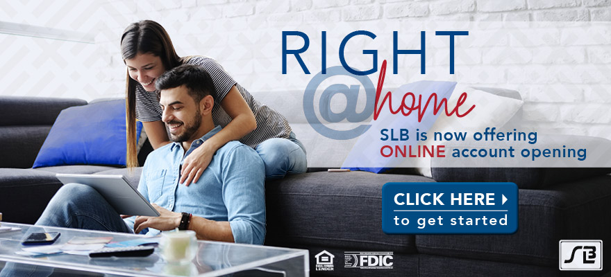 Right @ Home SLB is not offering Online account opening.